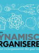 Organiseren rond talent - nooit meer reorganiseren